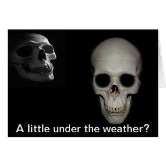 Feeling Under the Weather Skeleton Card