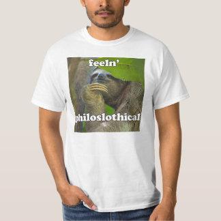 Feeln' philoslothical t shirt