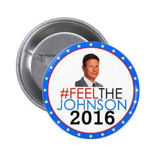 #feelthejohnson Gary Johnson 2016 Pin Redondo De 2 Pulgadas