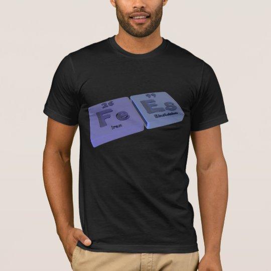 Fees as  Fe Iron and Es Einsteinium T-Shirt