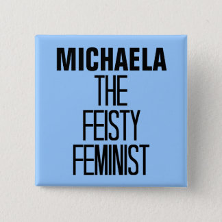 Feisty Feminist Pinback Button