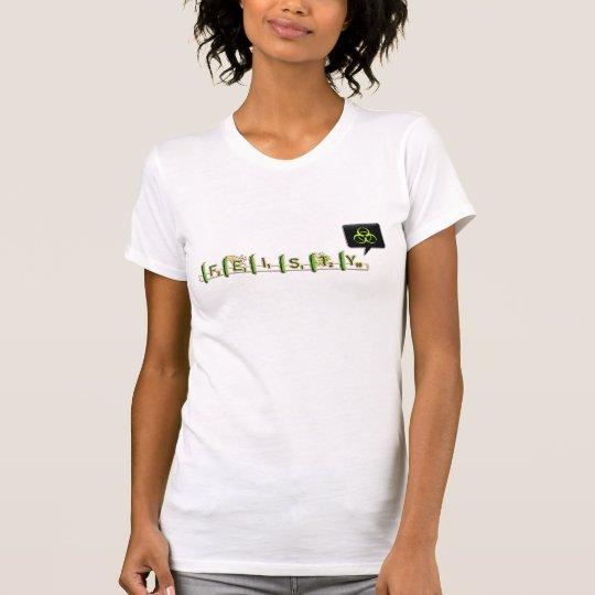 feisty T-Shirt