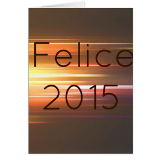 Felice 2015 greeting card