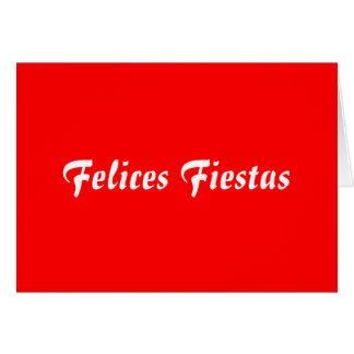 Felices Fiestas Card