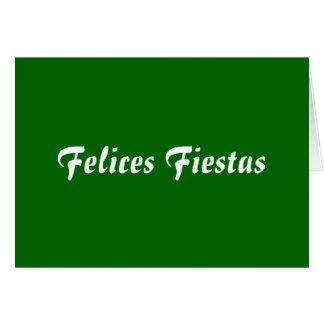 Felices Fiestas Greeting Card