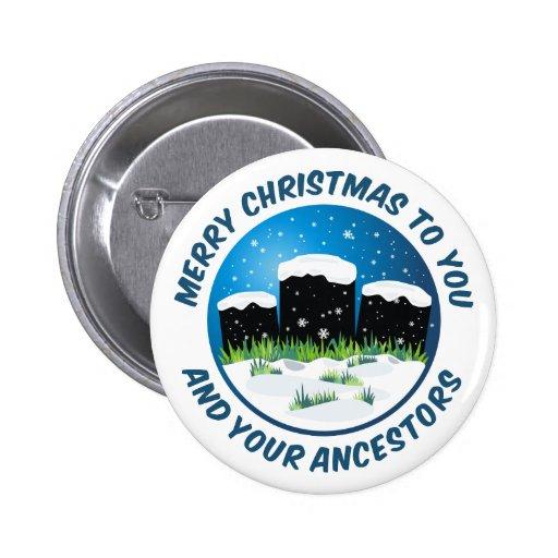 Felices Navidad a usted y a sus antepasados Pin