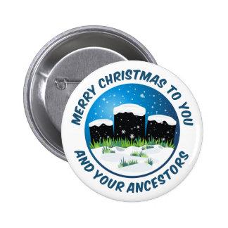 Felices Navidad a usted y a sus antepasados Pin Redondo De 2 Pulgadas