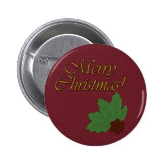 Felices Navidad con las hojas del acebo y las Pin Redondo De 2 Pulgadas