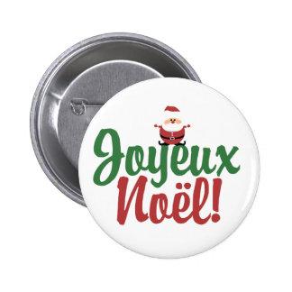 Felices Navidad de Joyeux Noel Pin Redondo De 2 Pulgadas