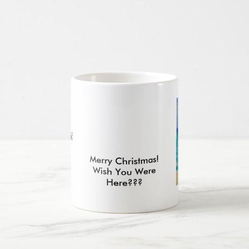 ¡Felices Navidad!    ¿Deseo usted estaba aquí??? Taza De Café