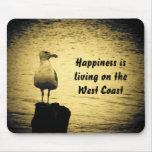 Felicidad de la costa oeste tapetes de raton