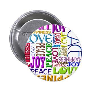Felicidad del amor de la alegría de la paz pins