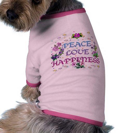 Felicidad del amor de la paz camiseta de perrito