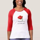 Felicidad dentro del trabajo - mujeres superiores camisetas