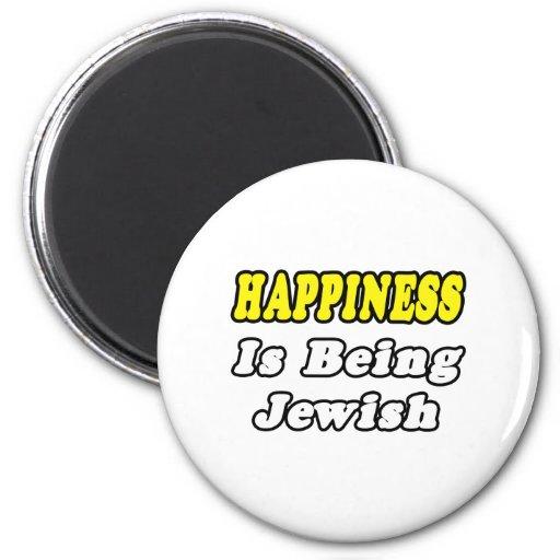 Felicidad… judía imán redondo 5 cm