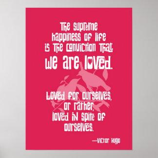 Felicidad suprema. Cita de Victor Hugo Póster