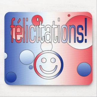 ¡Félicitations! La bandera francesa colorea arte p Tapetes De Raton