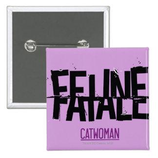 Feline Fatale Pin