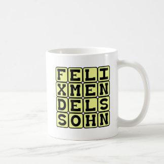 Felix Mendelssohn, compositor alemán Taza De Café