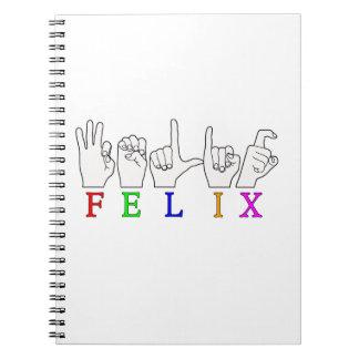FELIX NAME ASL FINGER SPELLED NOTEBOOKS