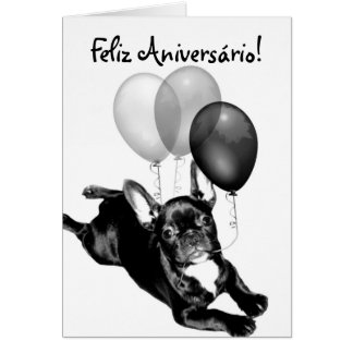 Feliz Aniversário French Bulldog greeting card