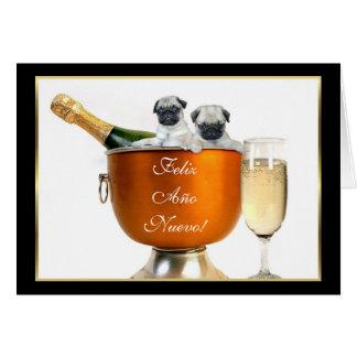 Feliz Ano Nuevo New Years pugs Greeting Card