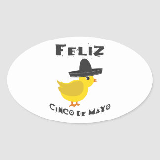 Feliz Cinco de Mayo - Chick Oval Sticker