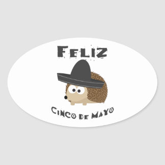 Feliz Cinco de Mayo - Hedgehog Oval Sticker