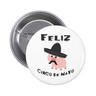 Feliz Cinco De Mayo - Pig Button