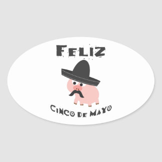 Feliz Cinco De Mayo - Pig Oval Sticker