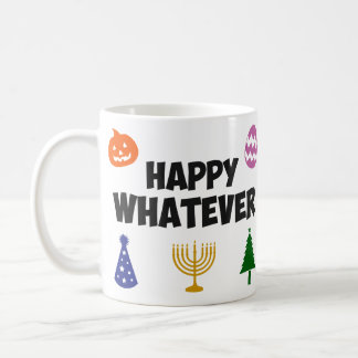 Feliz cualquier día de fiesta taza