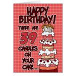 Feliz cumpleaños - 39 años tarjeta de felicitación