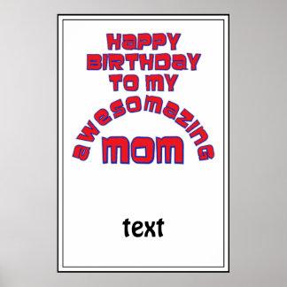 ¡Feliz cumpleaños a mi MAMÁ de AWESOMAZING Posters