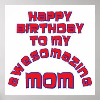 ¡Feliz cumpleaños a mi MAMÁ de AWESOMAZING Poster