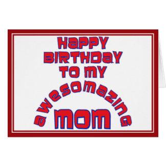 ¡Feliz cumpleaños a mi MAMÁ de AWESOMAZING! Tarjetas