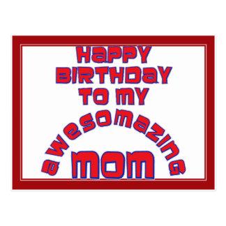 ¡Feliz cumpleaños a mi MAMÁ de AWESOMAZING! Tarjetas Postales