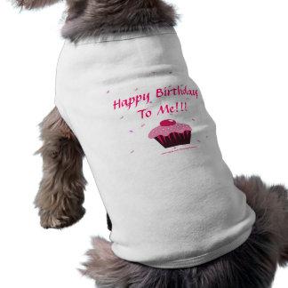 ¡Feliz cumpleaños a mí!!! Playera Sin Mangas Para Perro