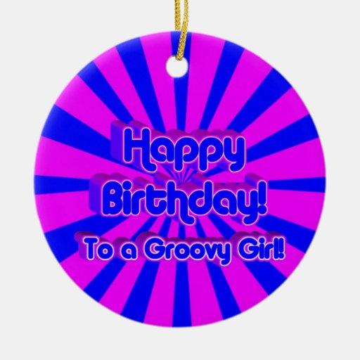¡Feliz cumpleaños a un chica maravilloso! Adorno Navideño Redondo De Cerámica