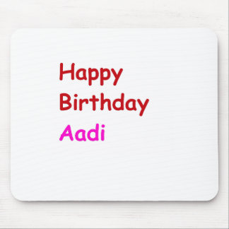 Feliz cumpleaños Aadi Mousepad