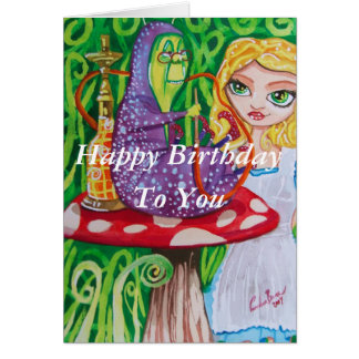 Feliz cumpleaños Alicia en oruga del país de las m Tarjeta De Felicitación