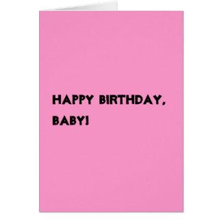 ¡Feliz cumpleaños, bebé! tarjeta