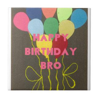 Feliz cumpleaños Bro Azulejo Cuadrado Pequeño