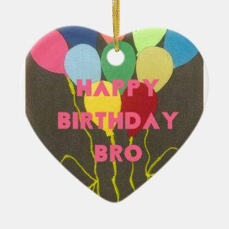 Feliz cumpleaños Bro Adorno De Cerámica En Forma De Corazón