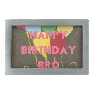 Feliz cumpleaños Bro Hebilla De Cinturón Rectangular
