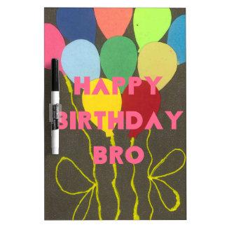 Feliz cumpleaños Bro Pizarras Blancas De Calidad