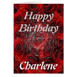 Feliz cumpleaños Charlene - quemado color de rosa Tarjeta De Felicitación