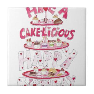 Feliz cumpleaños de Cakelicious Azulejo Cuadrado Pequeño