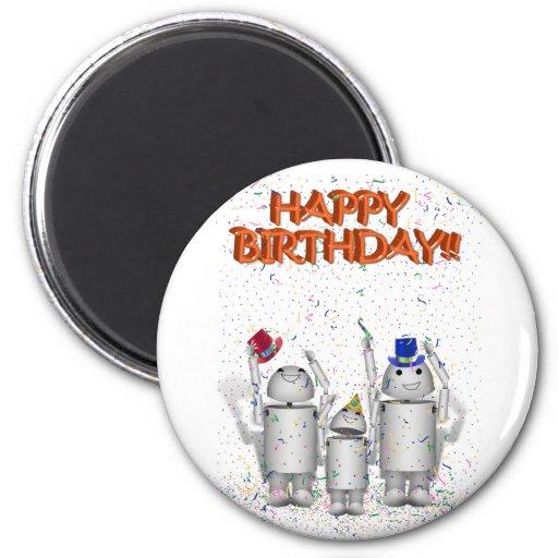 Feliz cumpleaños de Robo-x9 y de la familia Imán Para Frigorifico