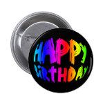 Feliz cumpleaños del arco iris pin redondo de 2 pulgadas