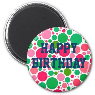 Feliz cumpleaños en el imán rosado y verde de los